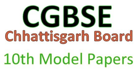 CGBSE 10th Model Papers 2020
