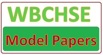 WBCHSE HS Model Papers 2019