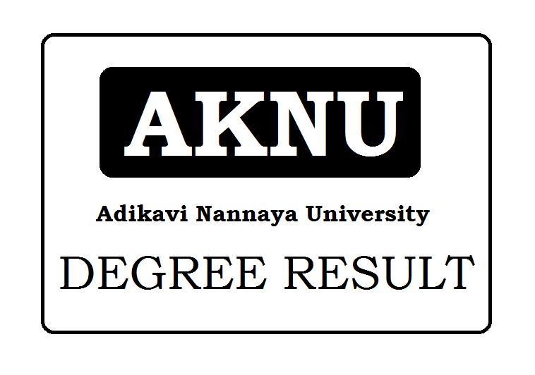 Adikavi Nannaya University Degree Results 2019