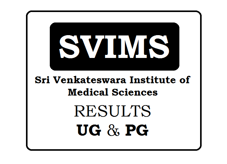 Sri Venkateswara Institute of Medical Sciences Results