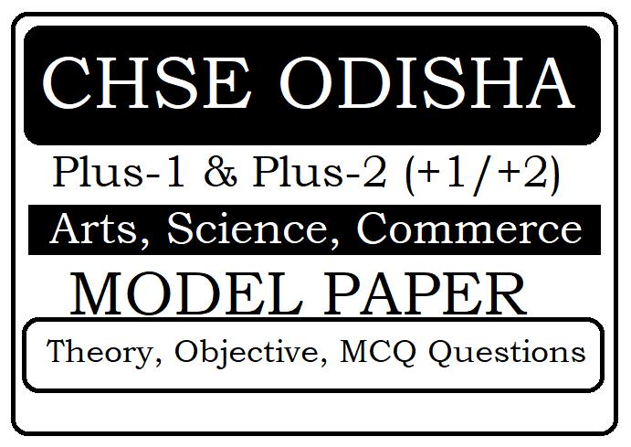 CHSE Odisha (+2) Model Paper 2020