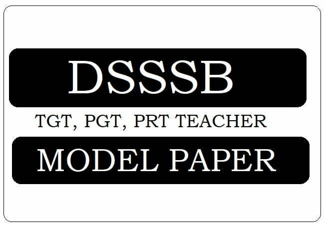 DSSSB TGT, PGT Model Papers 2020
