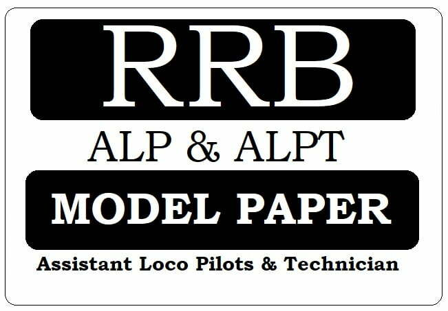 RRB ALP & ALPT Model Papers 2021