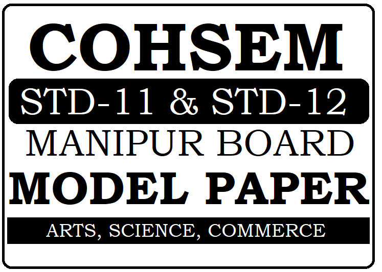 COHSEM HSC Model Paper 2020 Manipur 12th Question Papers 2020
