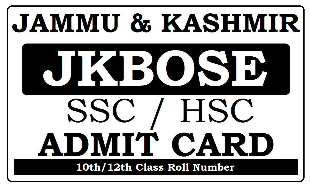 JK Board HSC / SSC Admit Card 2021