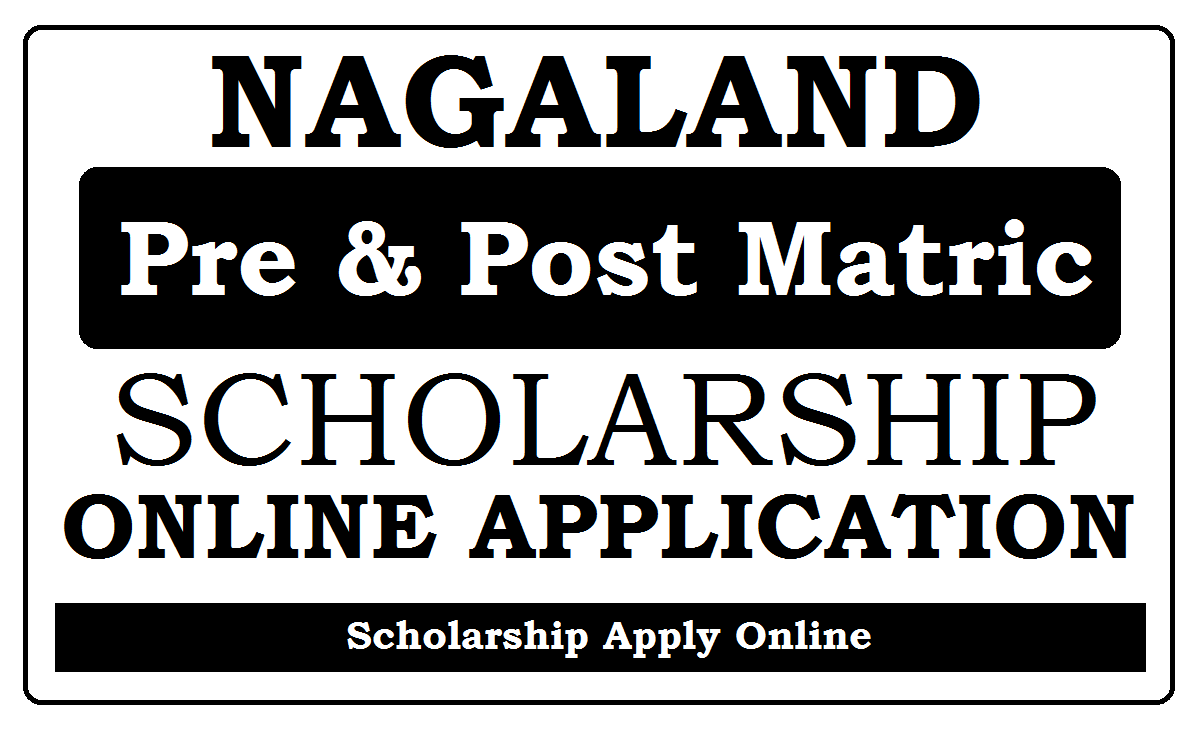 Nagaland Scholarship 2022