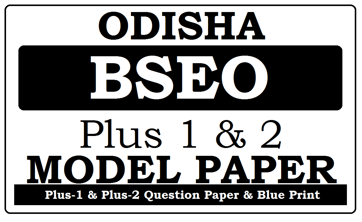 CHSE Odisha 11th & 12th Model Paper 2021