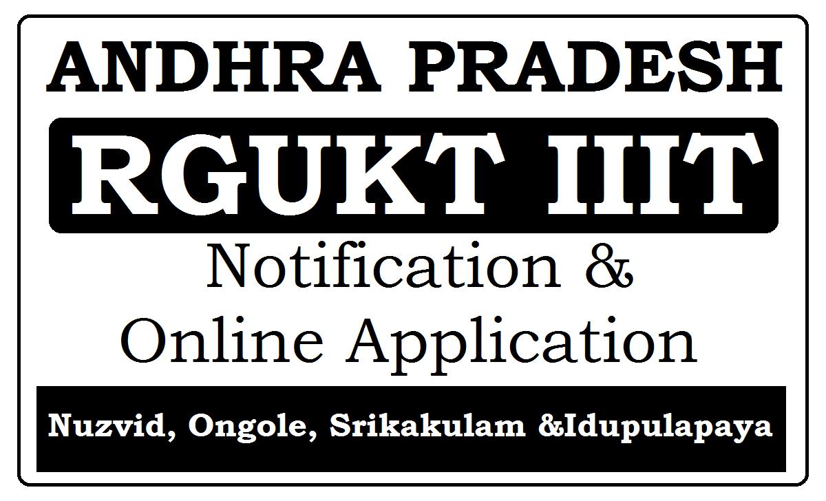 AP RGUKT IIIT Notification 2021 Online Application