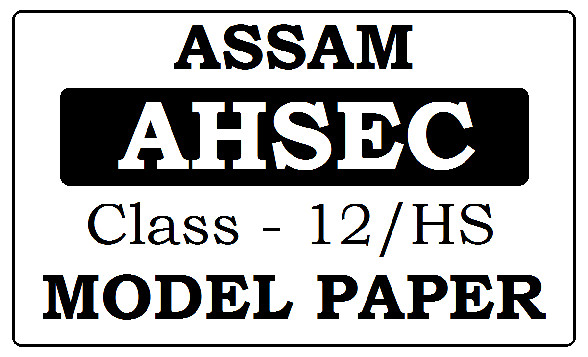 Assam 12th Model Papers 2021
