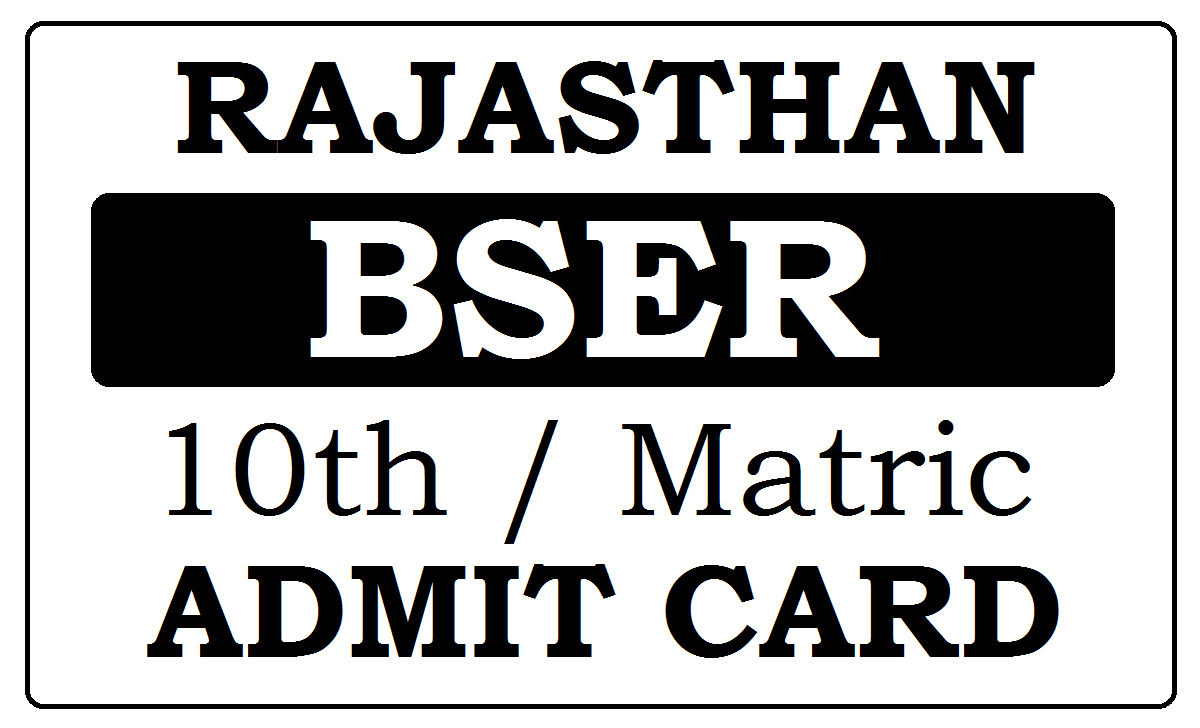 BSER Matric Admit Card 2021