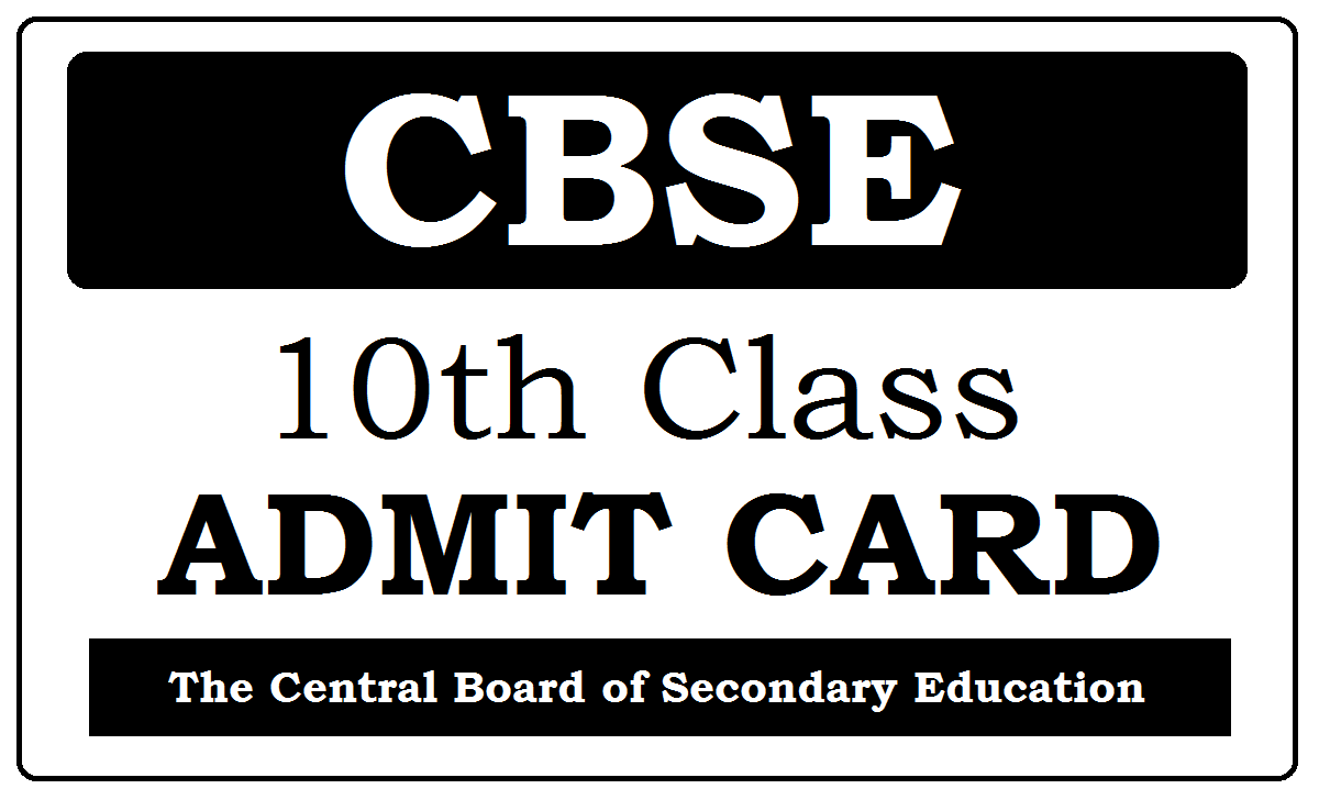 CBSE 10th Admit Card 2020