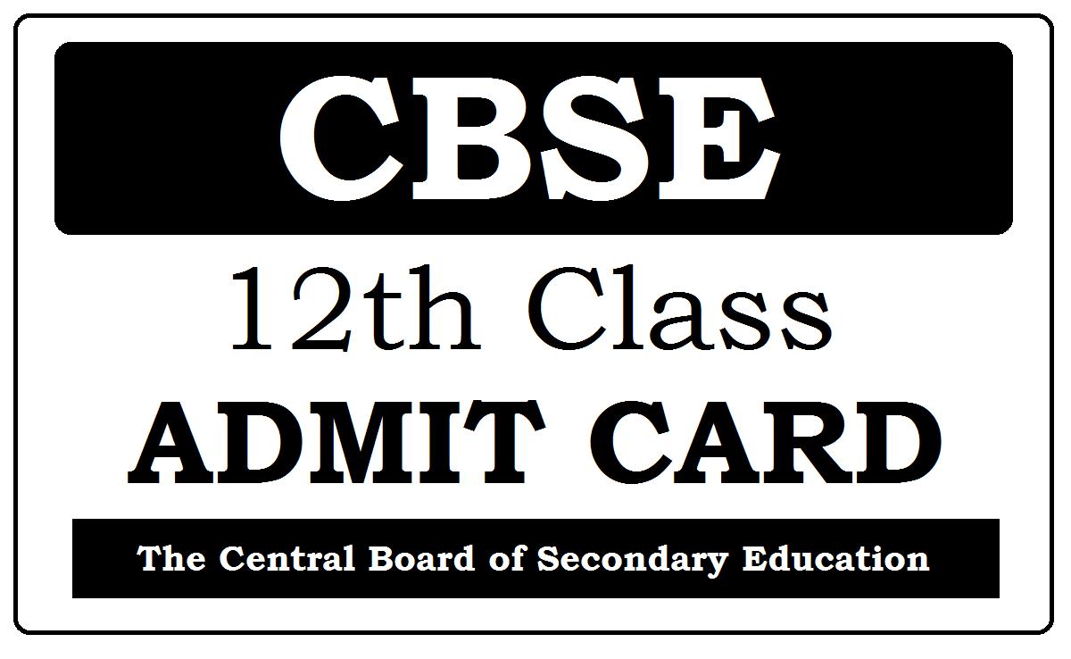CBSE 12th Admit Card 2020