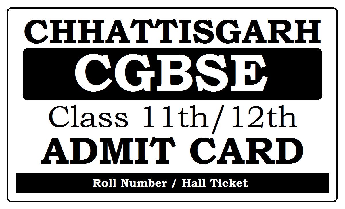 CGBSE HSC Admit Card 2021