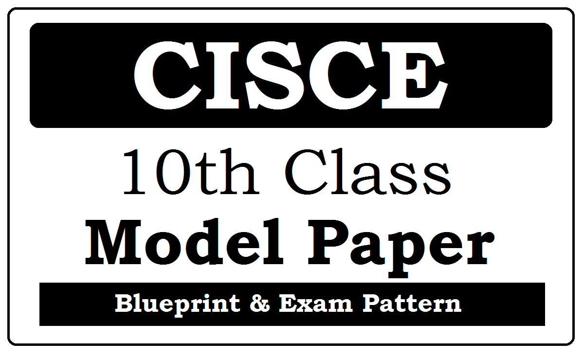 ICSE 10th Model Paper 2021
