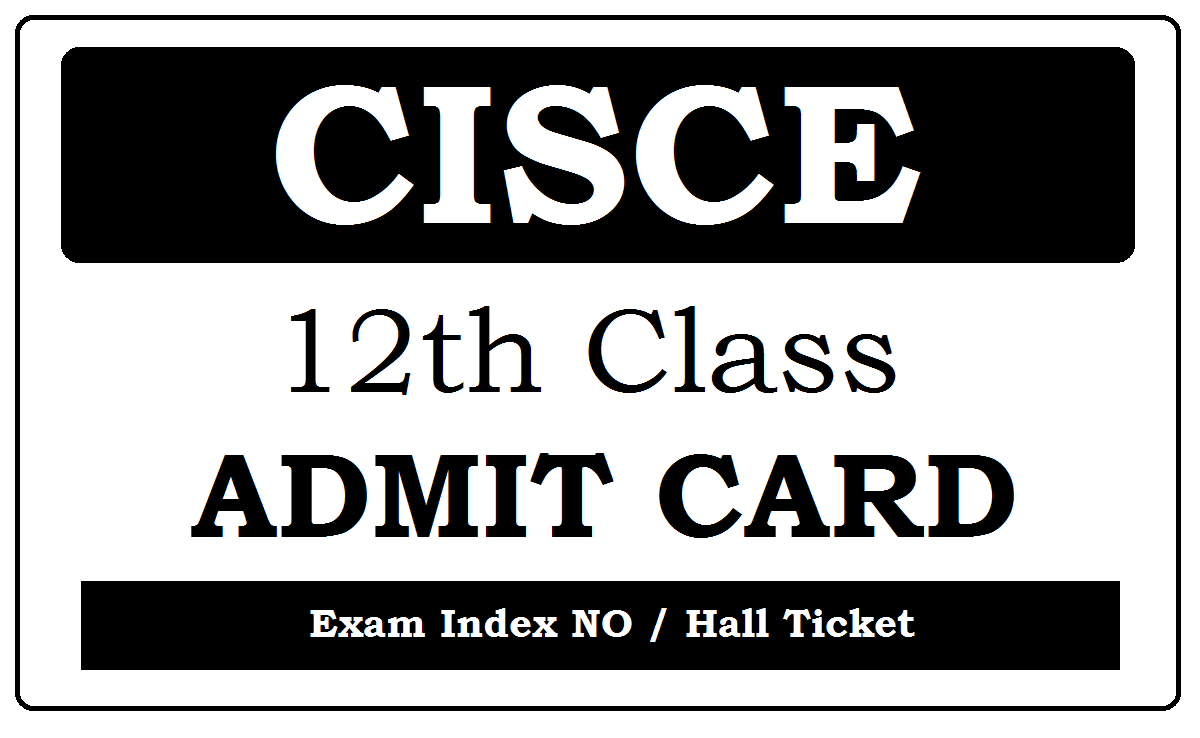 CISCE ISC Admit Card 2020