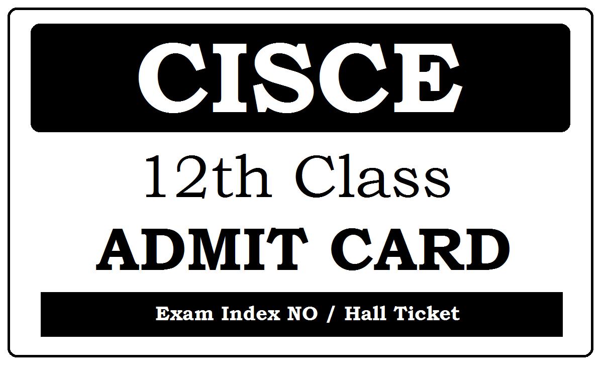CISCE ISC Admit Card 2021