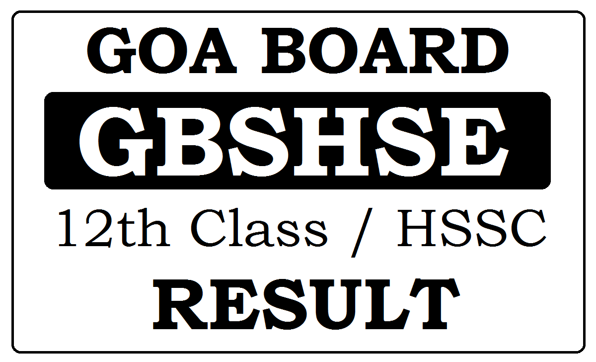 Goa HSSC Results 2021, GBSHSE 12th Results 2021