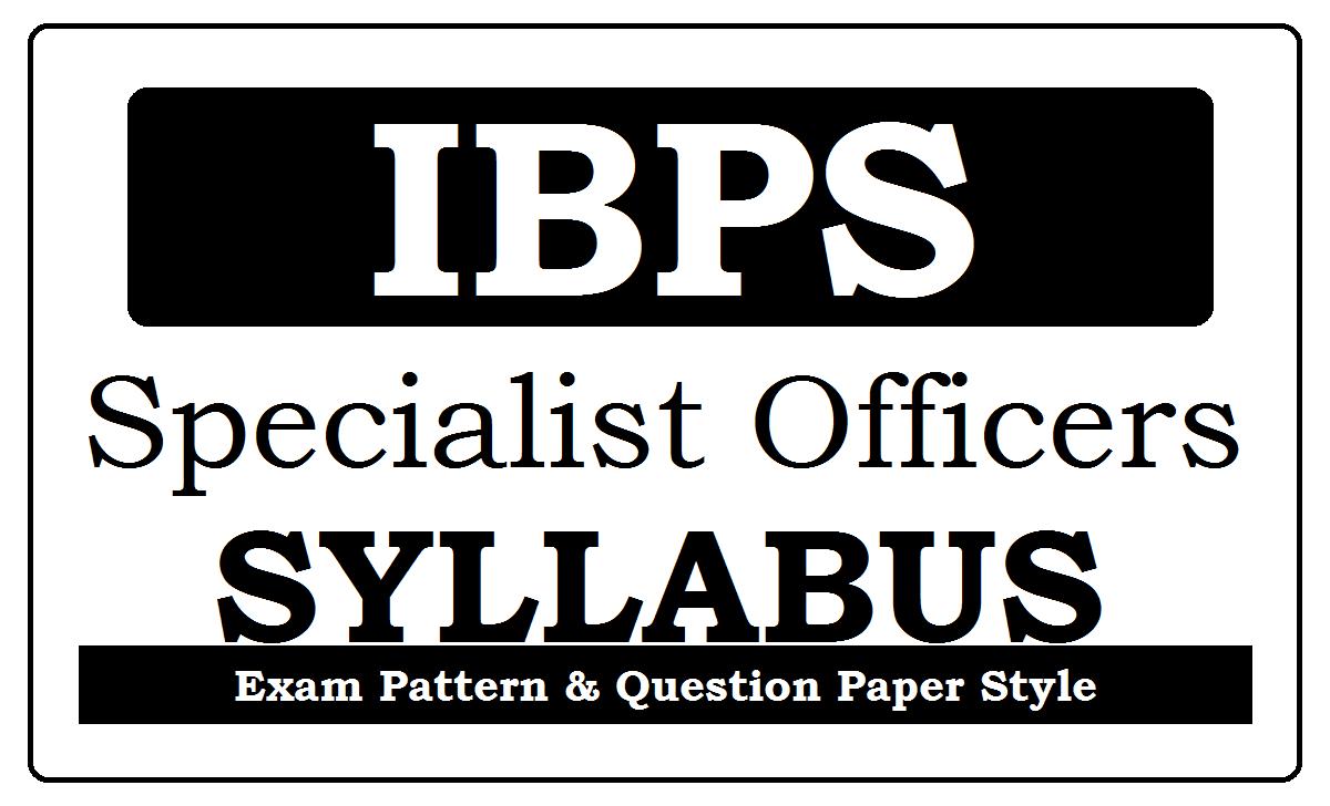 IBPS SO Syllabus 2020
