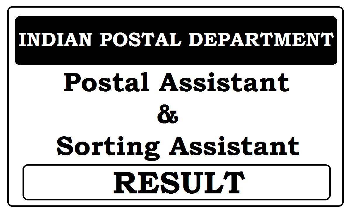 Indian Postal Assistant and Sorting Assistant Exam Results 2020