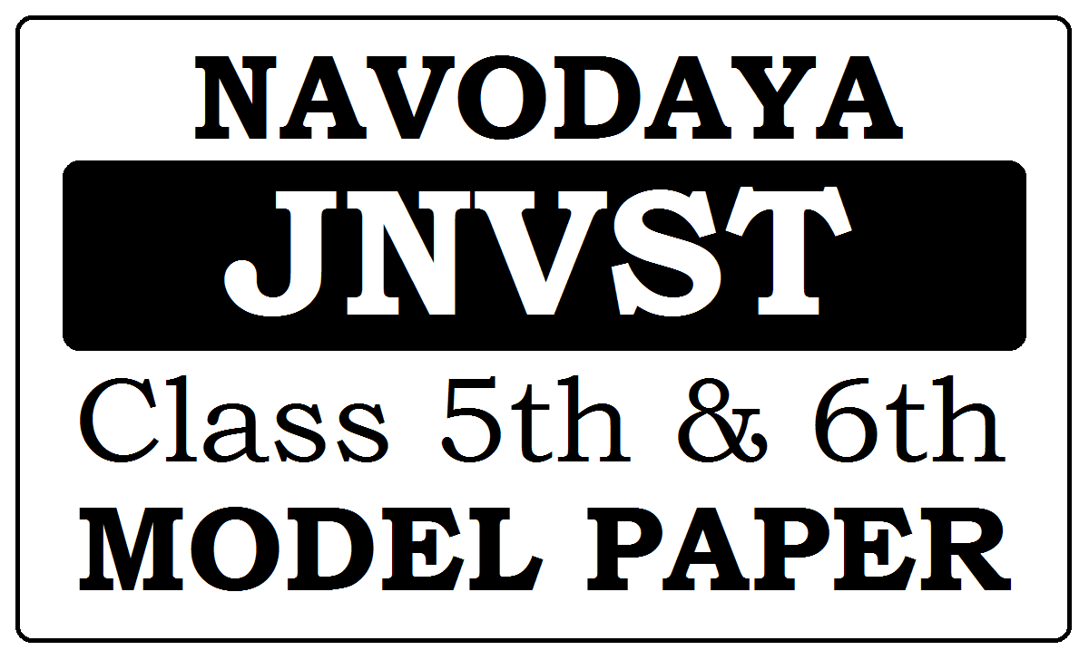 JNVST Model Paper 2021, Navodaya 6th Class Question Paper 2021