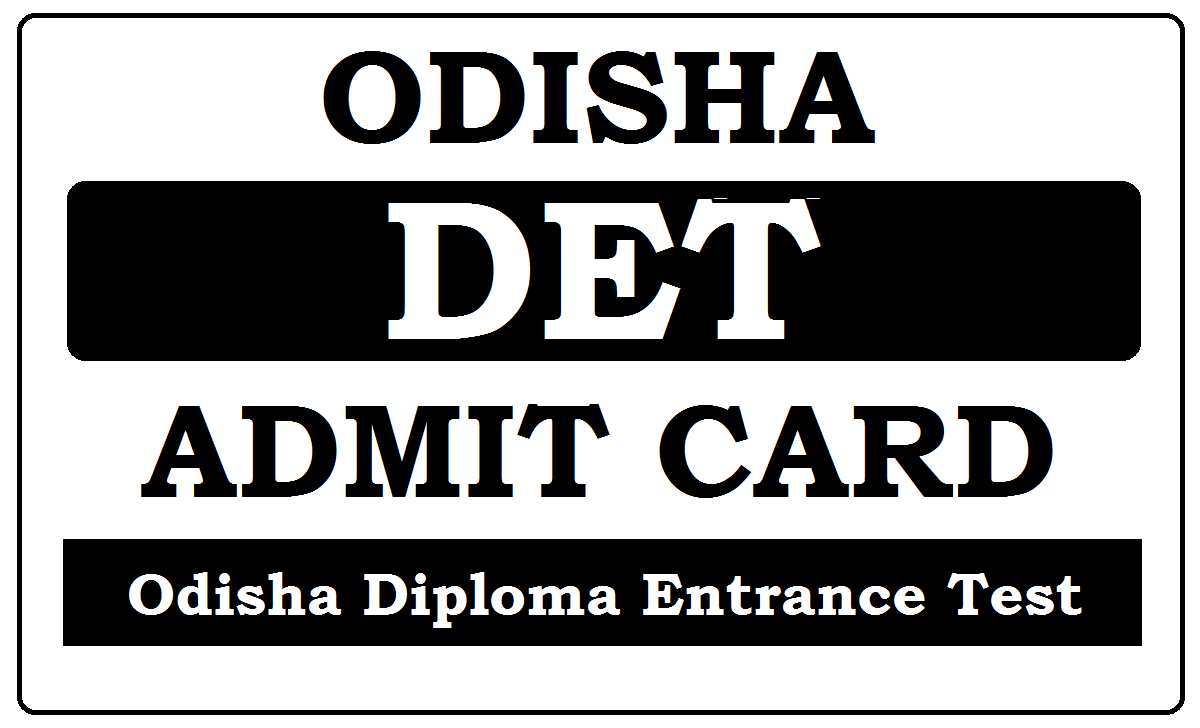 Odisha DET Admit Card 2021
