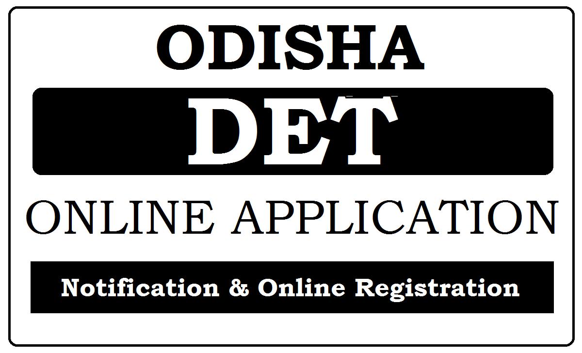 Odisha DET Online application 2021