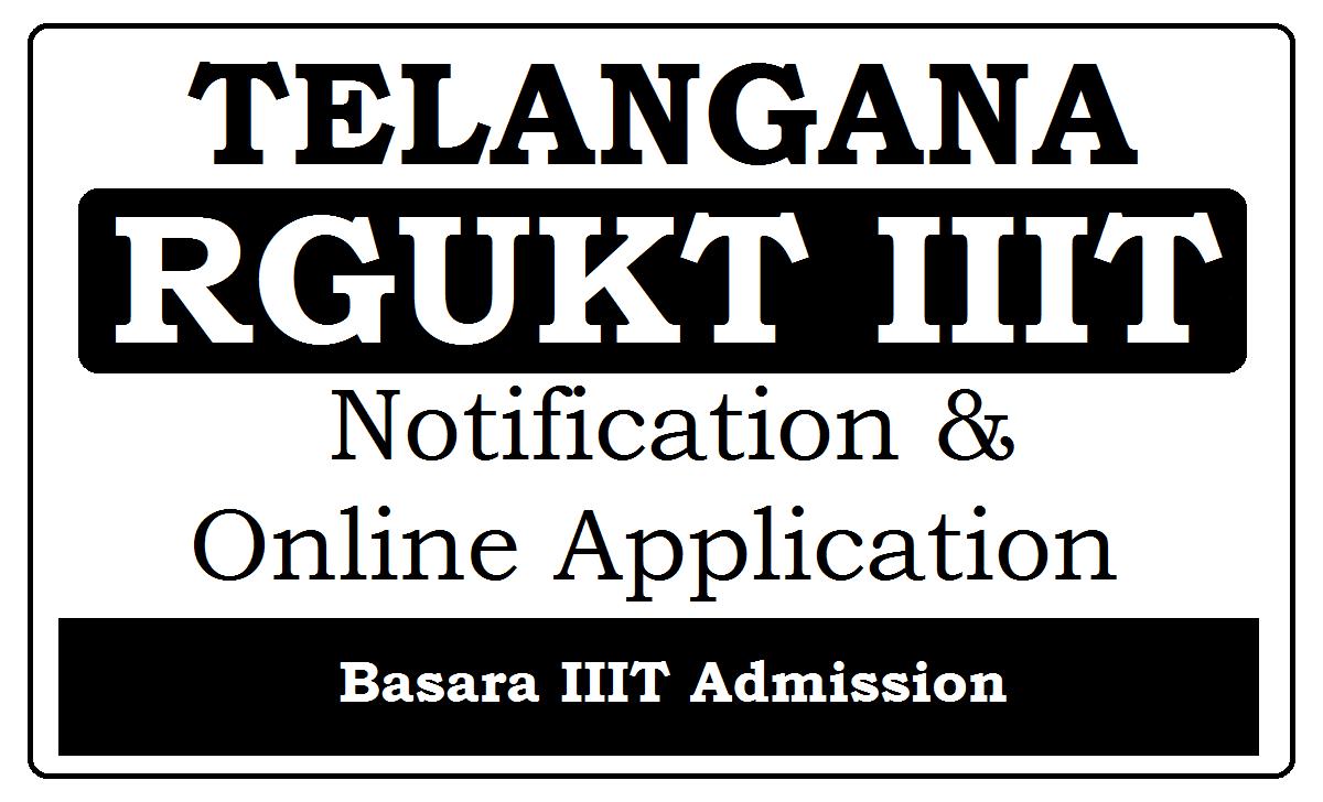 Telangana RGUKT IIIT Admission Notification 2021