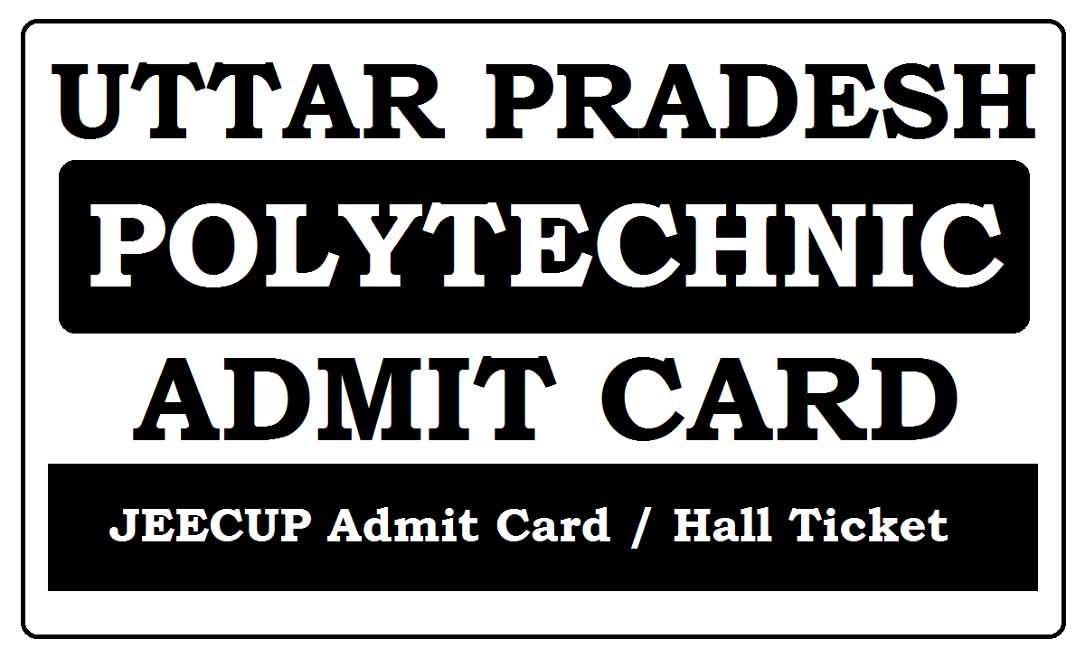 UP Polytechnic Admit Card 2020