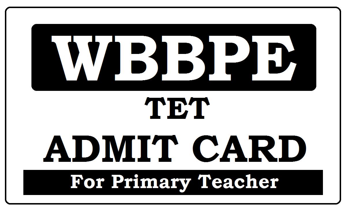 WBBPE TET Admit Card 2020