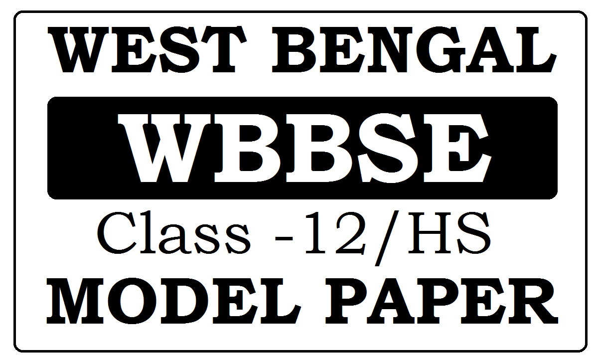 WBCHSE HS Model Papers 2021