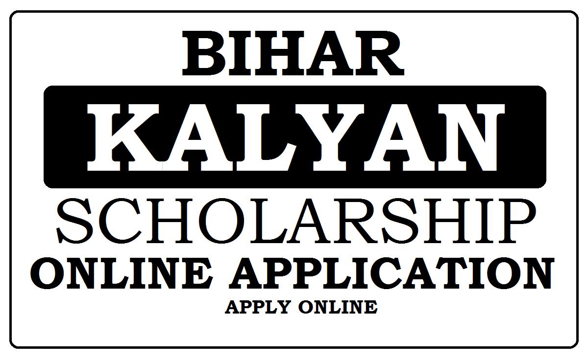 Bihar Kalyan 2022 Scholarship