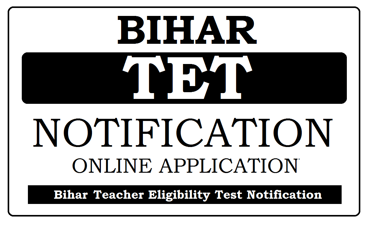 Bihar TET Notification 2021