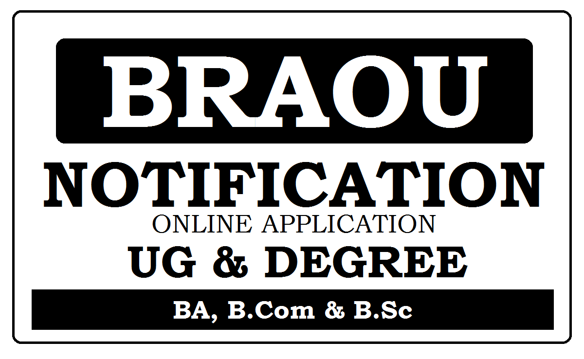 BRAOU UG Online Application 2022