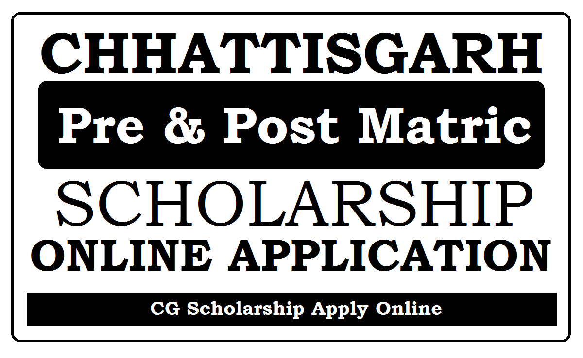 CG Scholarship Online Registration 2021