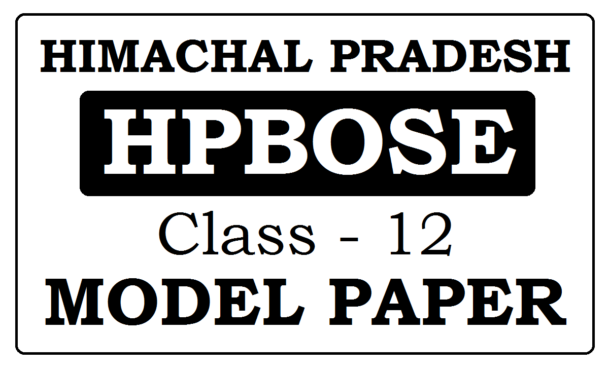 HPBOSE 12th Model Papers 2021