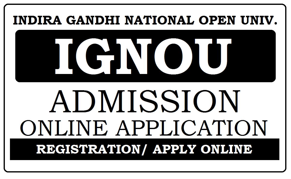 IGNOU Admission 2021 Online Application