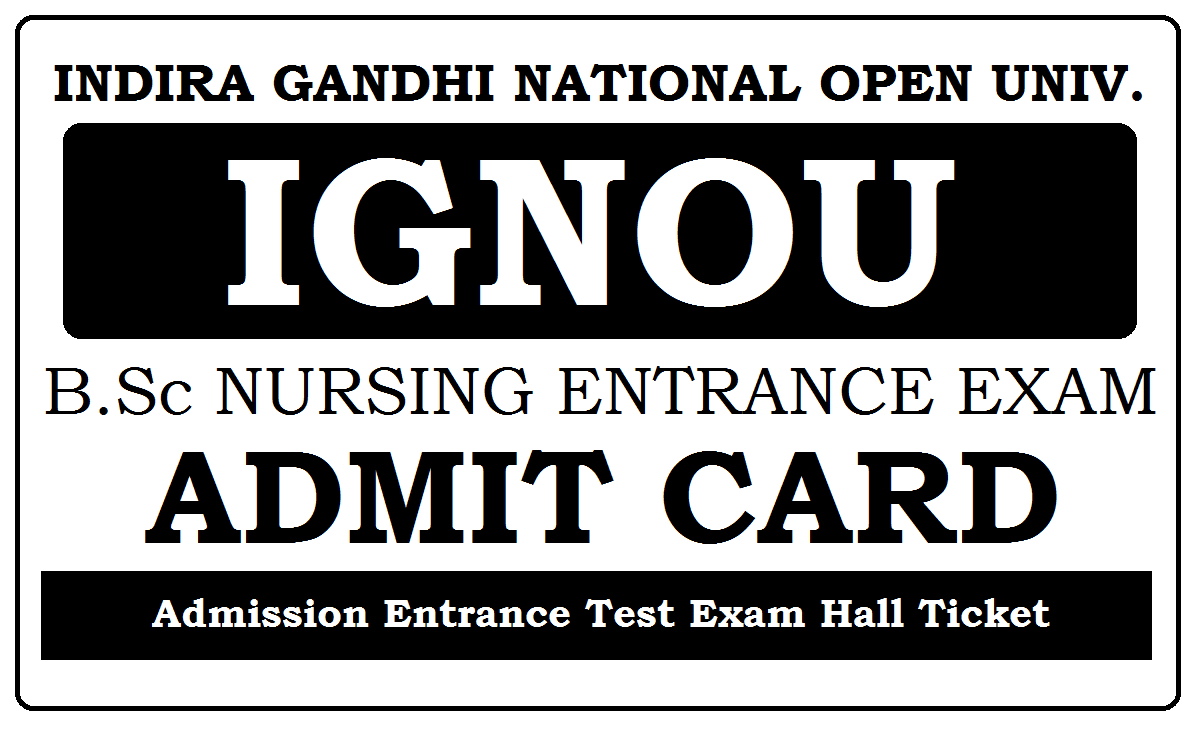 IGNOU BSCN Entrance Hall Ticket 2020
