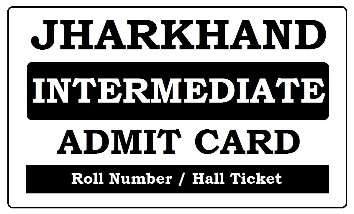 JAC Intermediate Admit Card 2022