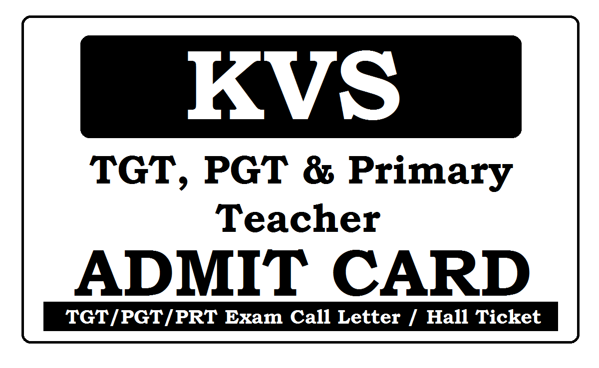 KVS Admit Card / Call Letter 2020