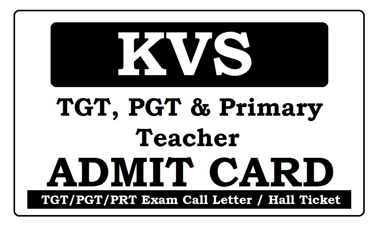 KVS Admit Card / Call Letter 2021