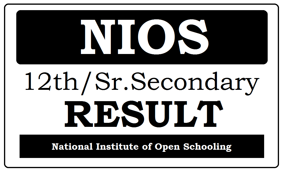NIOS 12th / Sr Secondary Results 2020