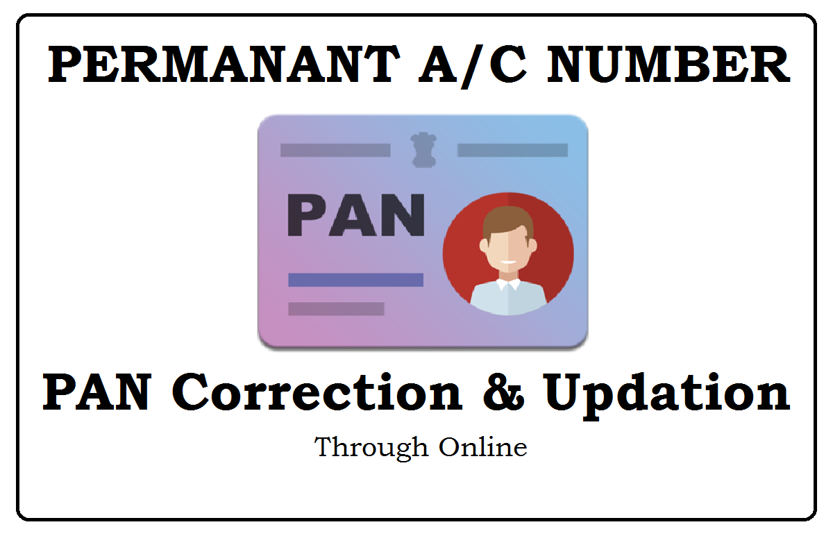 How to Changes or Correction in PAN Card Online