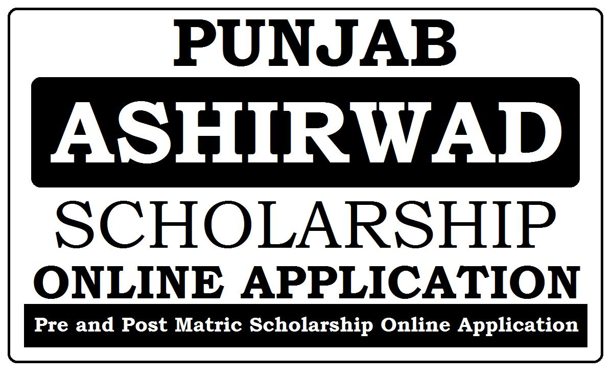 punjab-ashirwad-scholarship-online-application Online Application Form For Obc Scholarship Bihar on