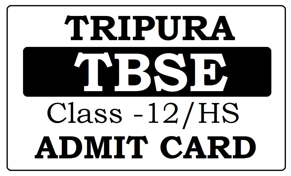 Tripura Board HS Admit Card 2022
