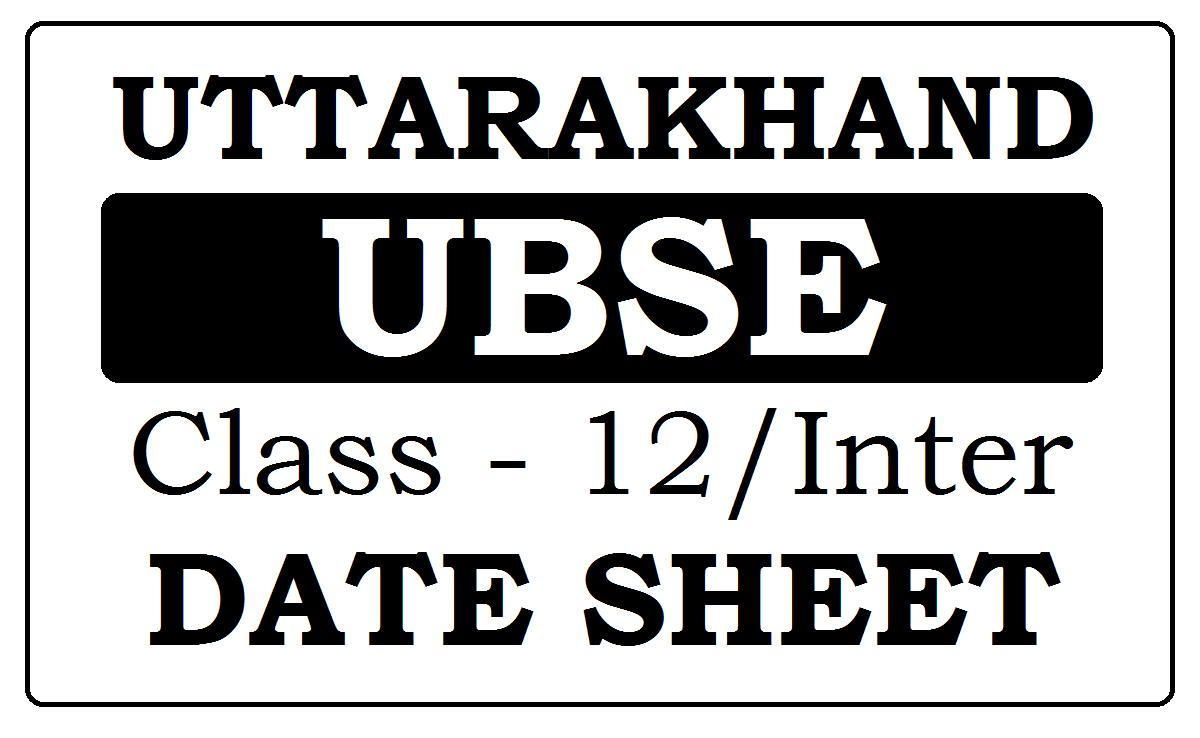 UK Board 12th Date Sheet 2021